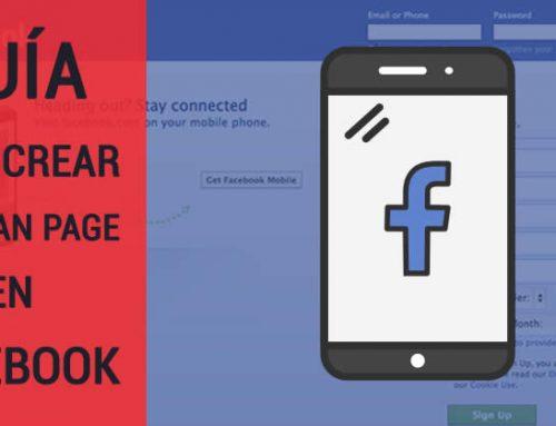 GUÍA para crear una Fan Page de Facebook