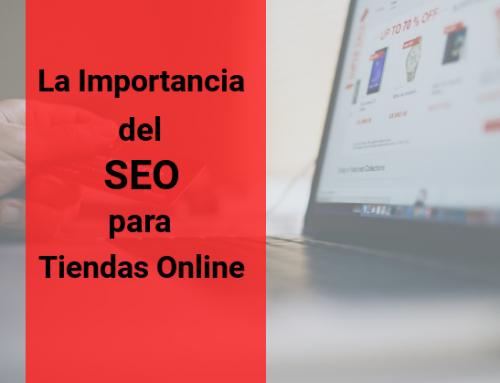 La Importancia del SEO para Tiendas Online