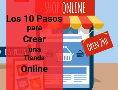 Los 10 Pasos para Crear una Tienda Online