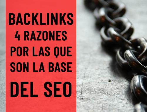 4 Razones por las que los Backlinks son la Base del SEO