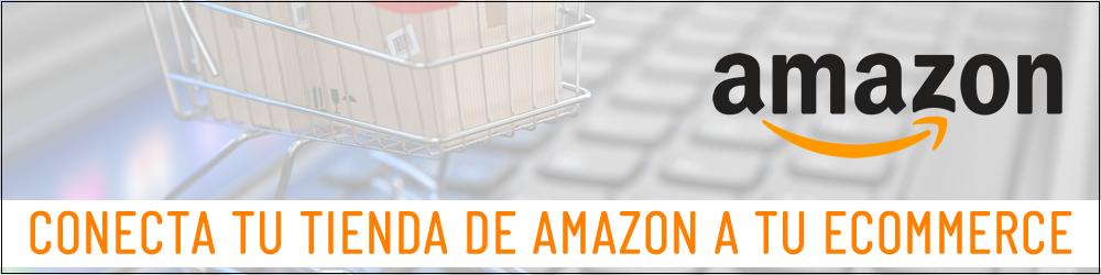 Conecta tu tienda Amazon a tu Ecommerce
