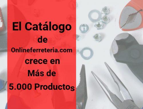 El Catálogo de Onlineferreteria.com Crece en Más de 5.000 Productos