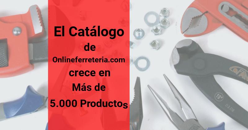 El Catálogo de Onlineferreteria.com crece en más de 5000 productos