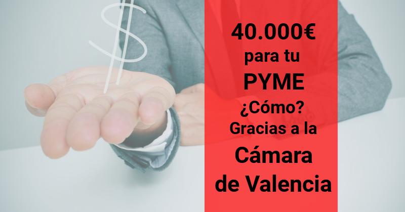 40000€ para tu PYME
