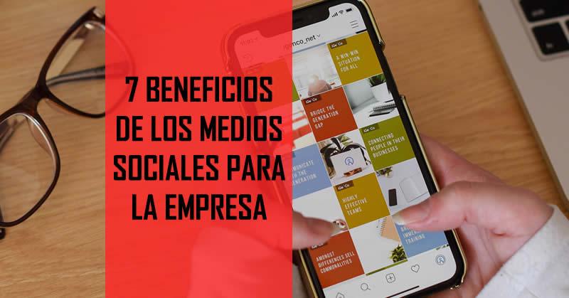 7 Beneficios medios sociales para la empresa - Microsgandia